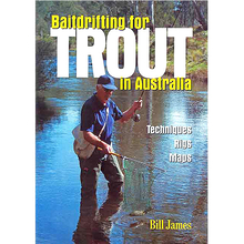 AFN Bill James Baitdrifting For Trout in Australia Book