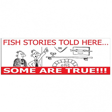 AFN Fish Stories Told Here? Some Are True!!! Sticker
