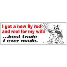 AFN I Got A New Fly Rod and Reel For My Life? Best Trade I Ever Hame Fun Sticker