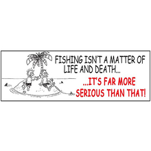 AFN Fishing Isn't A Matter Of Life and Death Fun Sticker