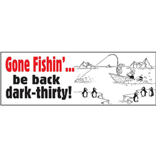 AFN Gone Fishin'? Be Back Dark-Thirty! Sticker